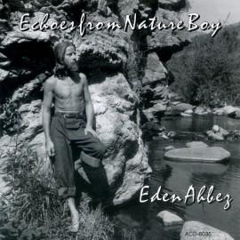AHBEZ Eden : CD Echoes From Nature Boy