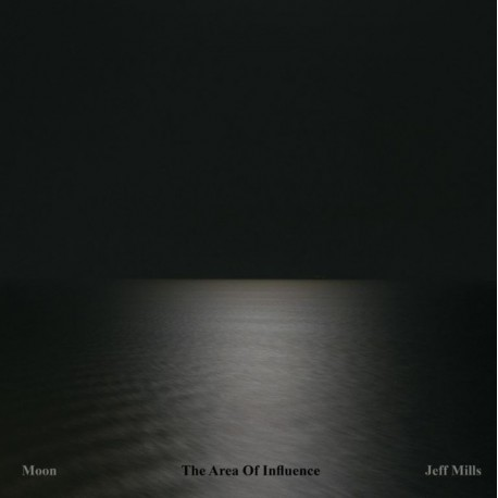 MILLS Jeff : LPx2 Moon (The Area Of Influence)