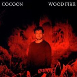 COCOON : LP Wood Fire