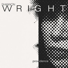 WRIGHT Shannon : LP Providence