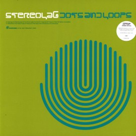 STEREOLAB : LPx3 Dots And Loops