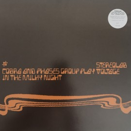 STEREOLAB : LPx3 Cobra And Phases Group Play Voltage In The Milky Night (clear)