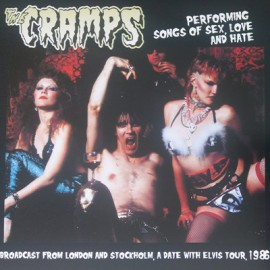 CRAMPS (the) : LP Performing Songs Of Sex Love And Hate