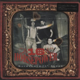 16 HORSEPOWER : LP Sackcloth 'N' Ashes