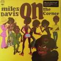 MILES DAVIS : LP On The Corner