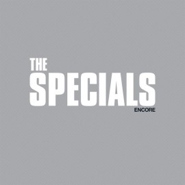 SPECIALS (the) : CDx2 Encore