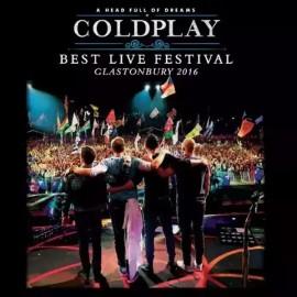 COLDPLAY : LP Best Live Festival - Glastonbury 2016