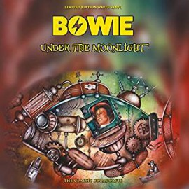 BOWIE David : LP Under The Moonlight (The Classic Broadcasts)