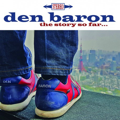 DEN BARON : CDR The Story So Far...