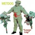 "WETDOG : Lower Leg 7"""