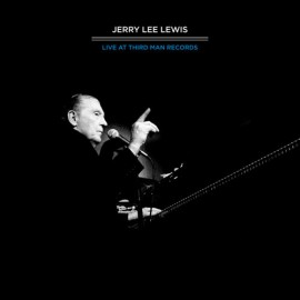 JERRY LEE LEWIS : LP Live At Third Man Records