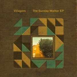 """VILLAGERS : 12""""EP The Sunday Walker EP"""