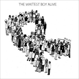 WHITEST BOY ALIVE (the) : LP Rules