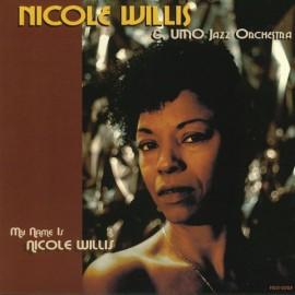 WILLIS Nicole : LP My Name Is Nicole Willis