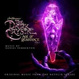 PEMBERTON Daniel : CD The Dark Crystal : Age Of Resistance, Vol. 1 (Original Music From The Netflix Series)