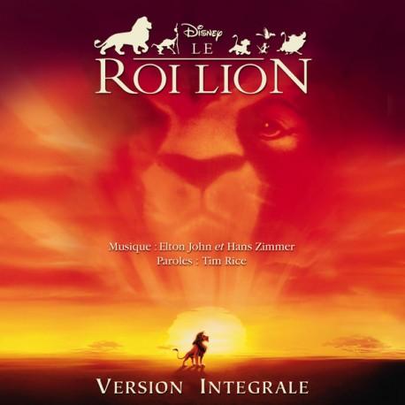 ZIMMER Hans : CD Le Roi Lion : Version Intégrale (Bande Originale Française Du Film)