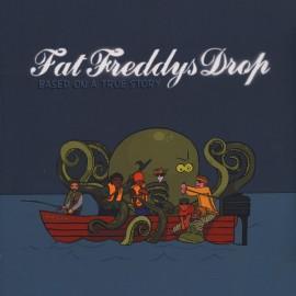 FAT FREDDYS DROP : LPx2 Based On A True Story