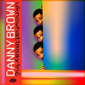 BROWN Danny : LP uknowhatimsayin¿