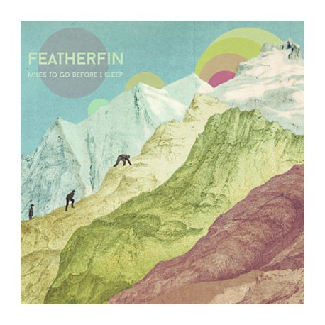 FEATHERFIN : CDx2 Miles To Go Before I Sleep + Past Paths