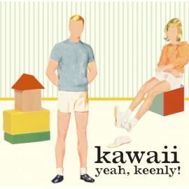 """KAWAII : 10""""EP Yeah, Keenly!"""