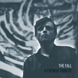 VARIOUS : LP The Fall A French Tribute