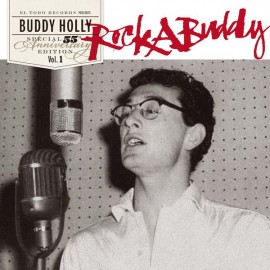 BUDDY HOLLY : RockABuddy - 55th Anniversary Special Edition Vol.1