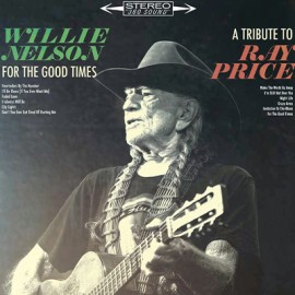 NELSON Willie : LP For The Good Times : A Tribute To Ray Price