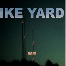 IKE YARD : Nord CD