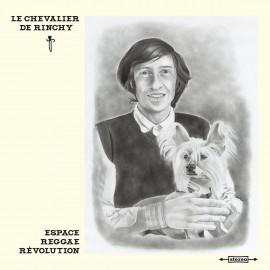 CHEVALIER DE RINCHY (le) : LP Espace Reggae Révolution