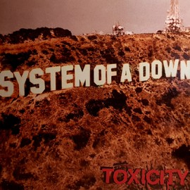 SYSTEM OF A DOWN : LP Toxicity