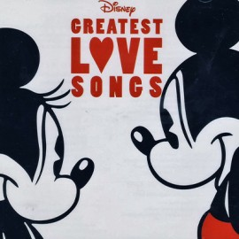 VARIOUS : CDx2 Disney Greatest Love Songs