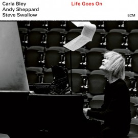 BLEY Carla / SHEPPARD Andy / SWALLOW Steve : LP Life Goes On