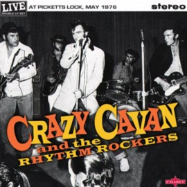 "CRAZY CAVAN : 10""LPx2 Live At Picketts Locks, May 1976"