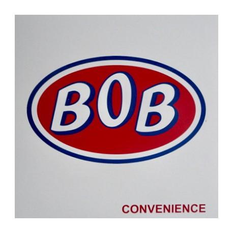 BOB : Convenience