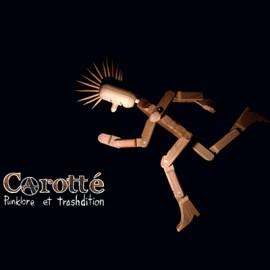 CAROTTE : LP+CD Punklore Et Trashdition