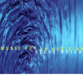 REICH Steve : CD Music For 18 Musicians