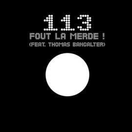 "113 : 12""EP Fout La Merde !"