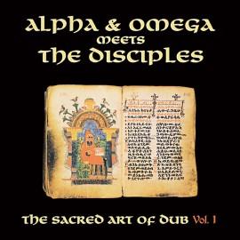 ALPHA & OMEGA MEETS THE DISCIPLES : LP Sacred Art Of Dub Volume 1