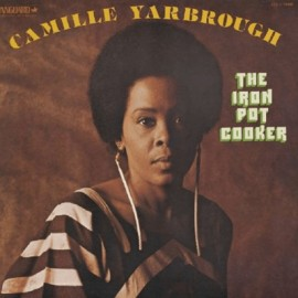 YARBROUGH Camille : LP The Iron Pot Cooker