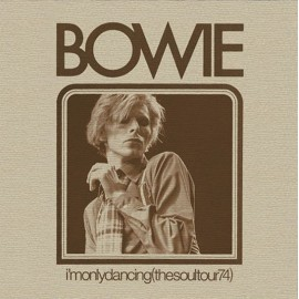 BOWIE David : LPx2 I'm Only Dancing (The Soul Tour 74)