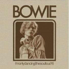 BOWIE David : LPx2 I'm Only Dancing (The Soul Tour 74)