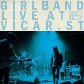 GIRL BAND : LPx2 Live At Vicar Street