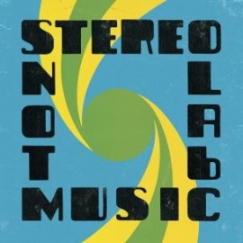 STEREOLAB : LPx2 Not Music