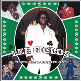 LEE FIELDS : LP Let's Get a Groove On