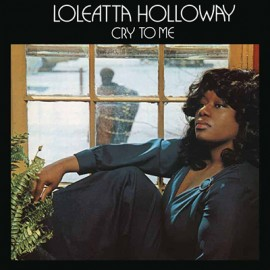 HOLLOWAY Loleatta : LPx2 Cry To Me
