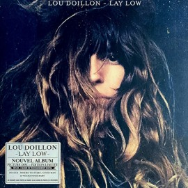 DOILLON Lou : LP Picture Lay Low