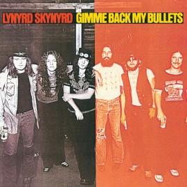 LYNYRD SKYNYRD : LP Gimme Back My Bullets