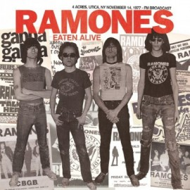 RAMONES : LP Eaten Alive (4 Acres, Utica, NY November 14, 1977 - FM Broadcast)