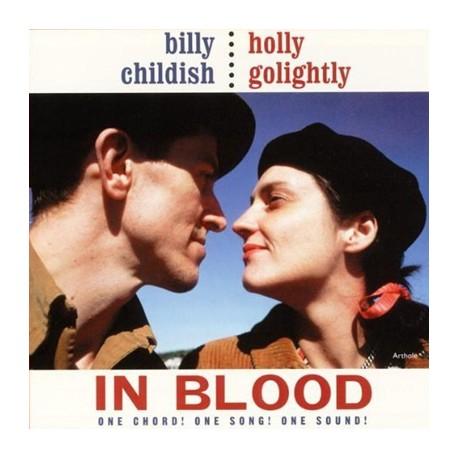 HOLLY GOLIGHTLY / BILLY CHILDISH : LP In Blood