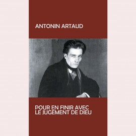 ARTAUD Antonin : LP Pour En Finir Avec Le Jugement De Dieu